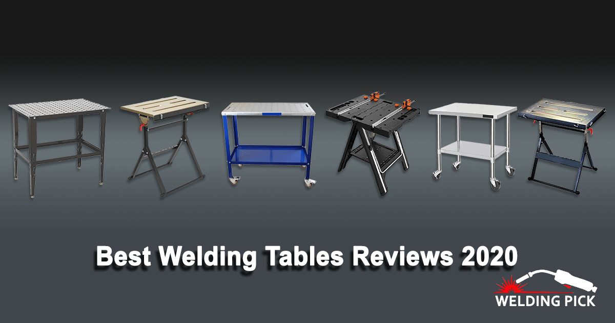 Best Welding Tables Reviews 2020