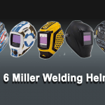 Top 6 Miller Welding Helmet
