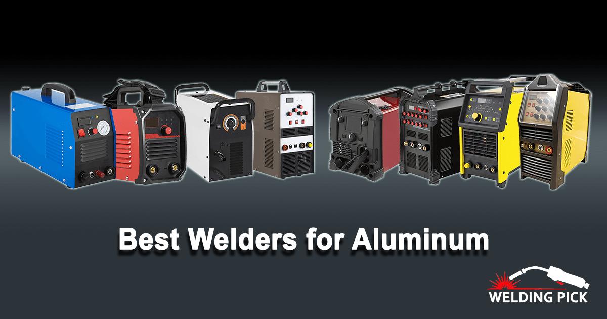 Best Welders for Aluminum