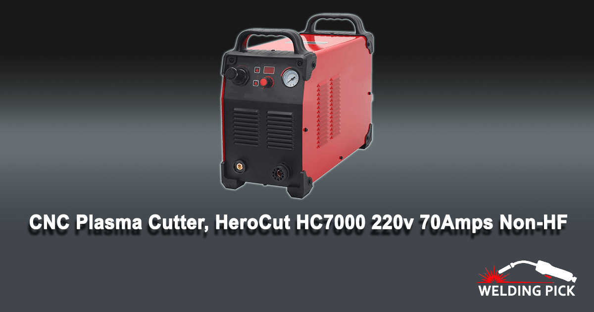 CNC Plasma Cutter, HeroCut HC7000 220v 70Amps Non-HF Blowback Pilot Arc Non-Touch Arc Starting Inverter 50/60Hz Clean Cut 3/4'', Easy Work With CNC table. (HC7000 220V)