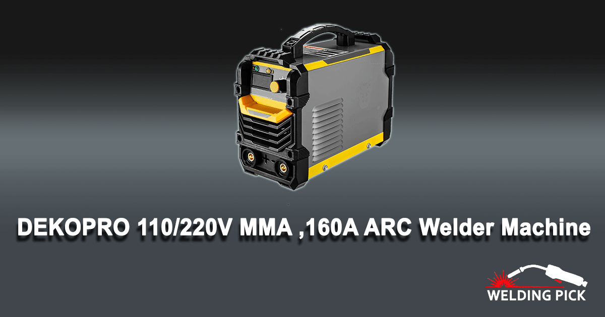 DEKOPRO 110/220V MMA Welder,160A ARC Welder Machine IGBT Digital Display LCD Hot Start Welder with Electrode Holder, Work Clamp, Input Power Adapter Cable and Brush