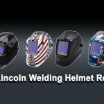 Best Lincoln Welding Helmet Reviews